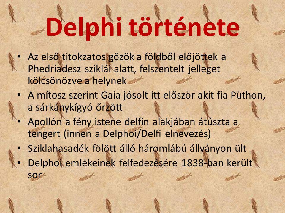 Delphi története Az első titokzatos gőzök a földből előjöttek a Phedriadesz sziklái alatt, felszentelt jelleget kölcsönözve a helynek.