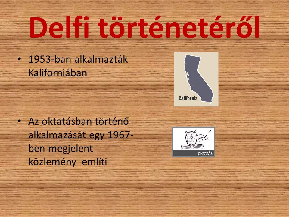 Delfi történetéről 1953-ban alkalmazták Kaliforniában