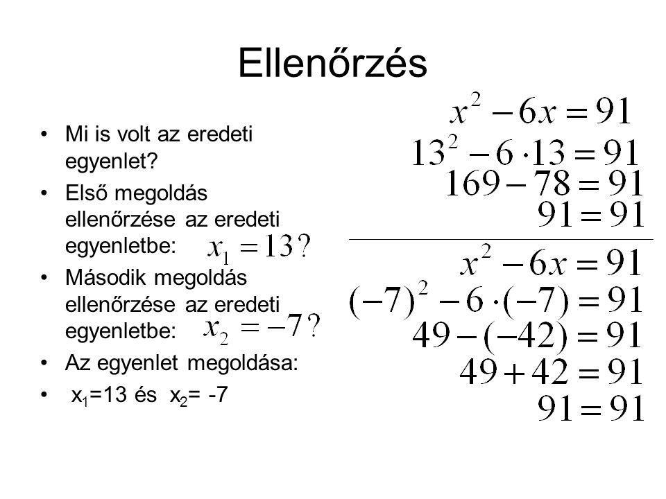 Ellenőrzés Mi is volt az eredeti egyenlet