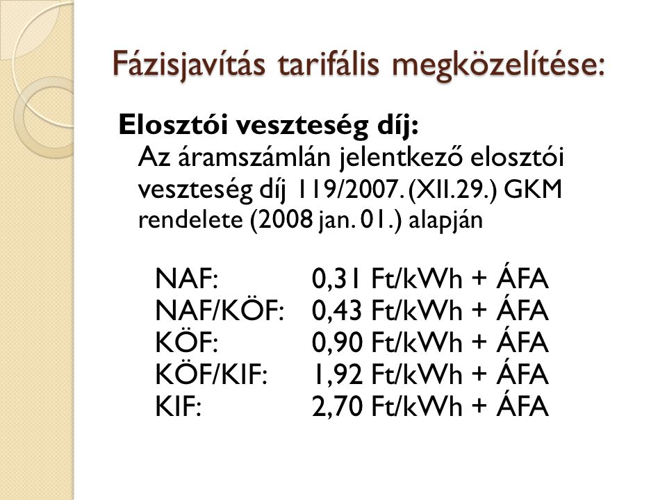 Fázisjavítás tarifális megközelítése: