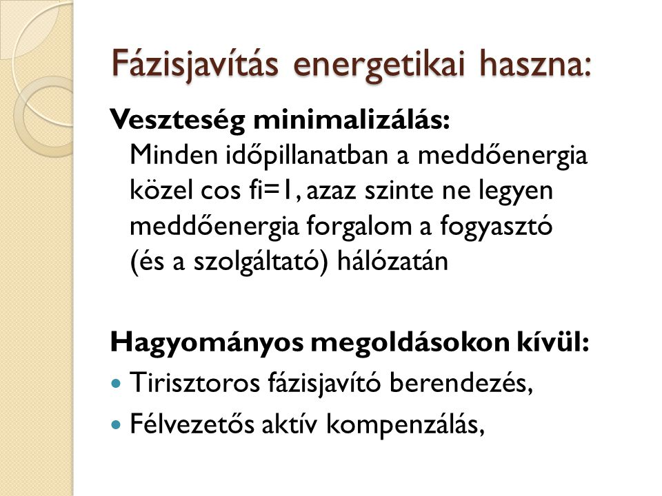 Fázisjavítás energetikai haszna: