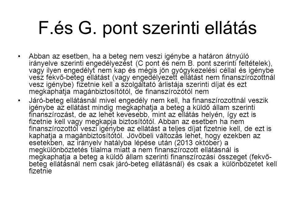 F.és G. pont szerinti ellátás