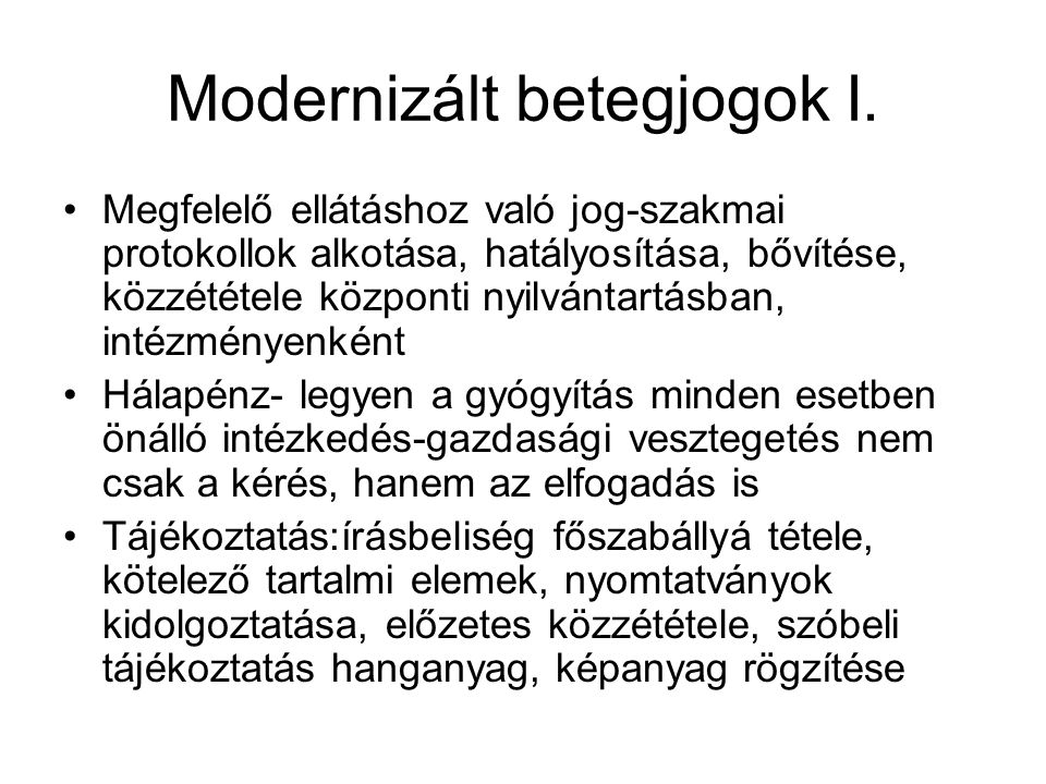 Modernizált betegjogok I.