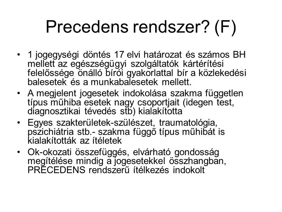 Precedens rendszer (F)