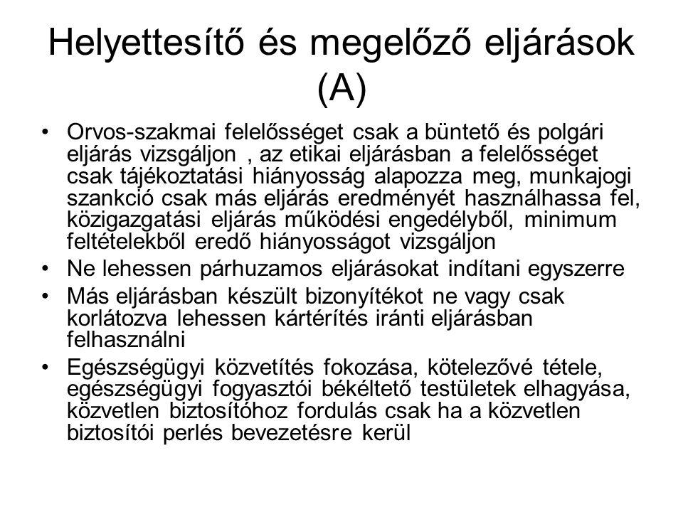 Helyettesítő és megelőző eljárások (A)