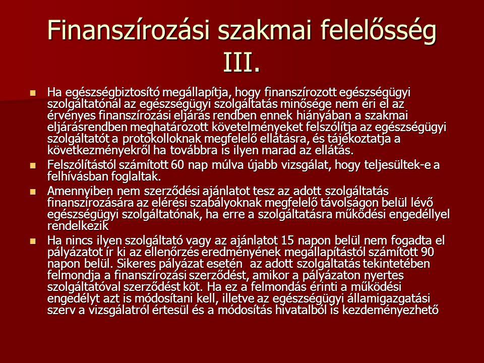 Finanszírozási szakmai felelősség III.