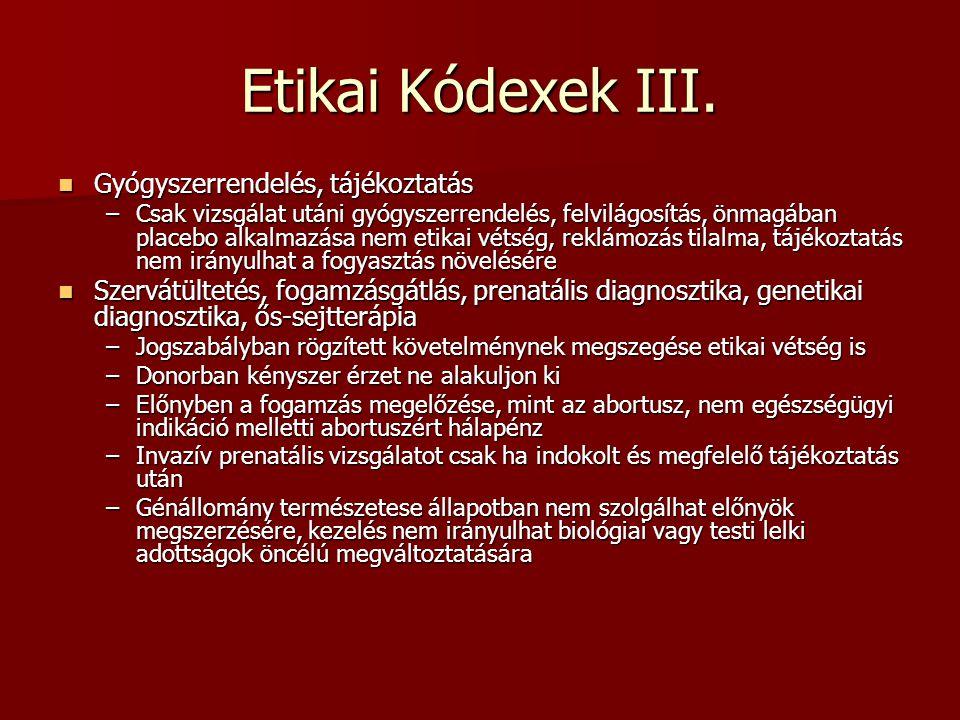 Etikai Kódexek III. Gyógyszerrendelés, tájékoztatás