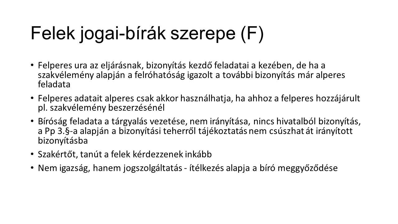 Felek jogai-bírák szerepe (F)
