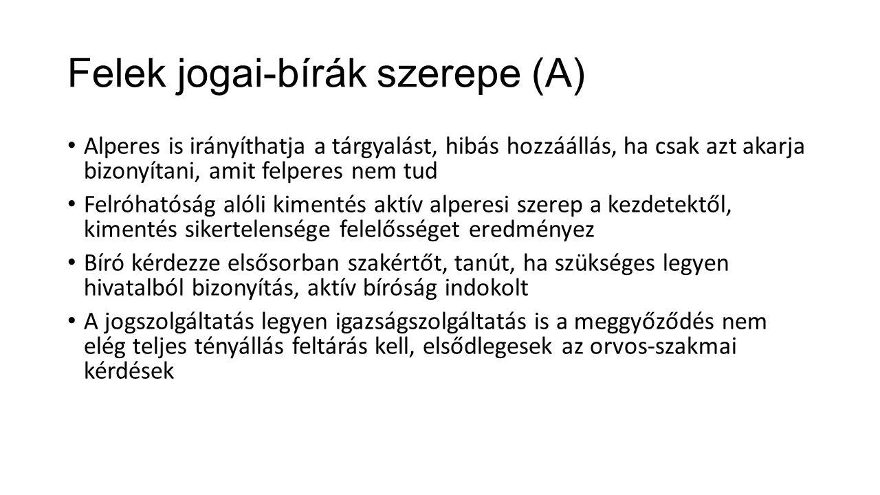 Felek jogai-bírák szerepe (A)