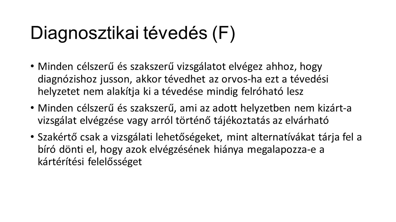 Diagnosztikai tévedés (F)