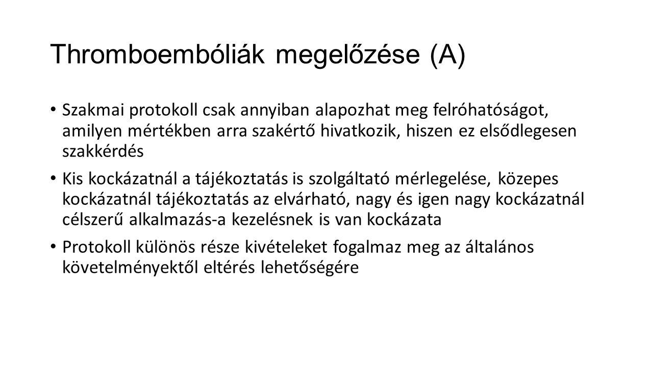 Thromboembóliák megelőzése (A)