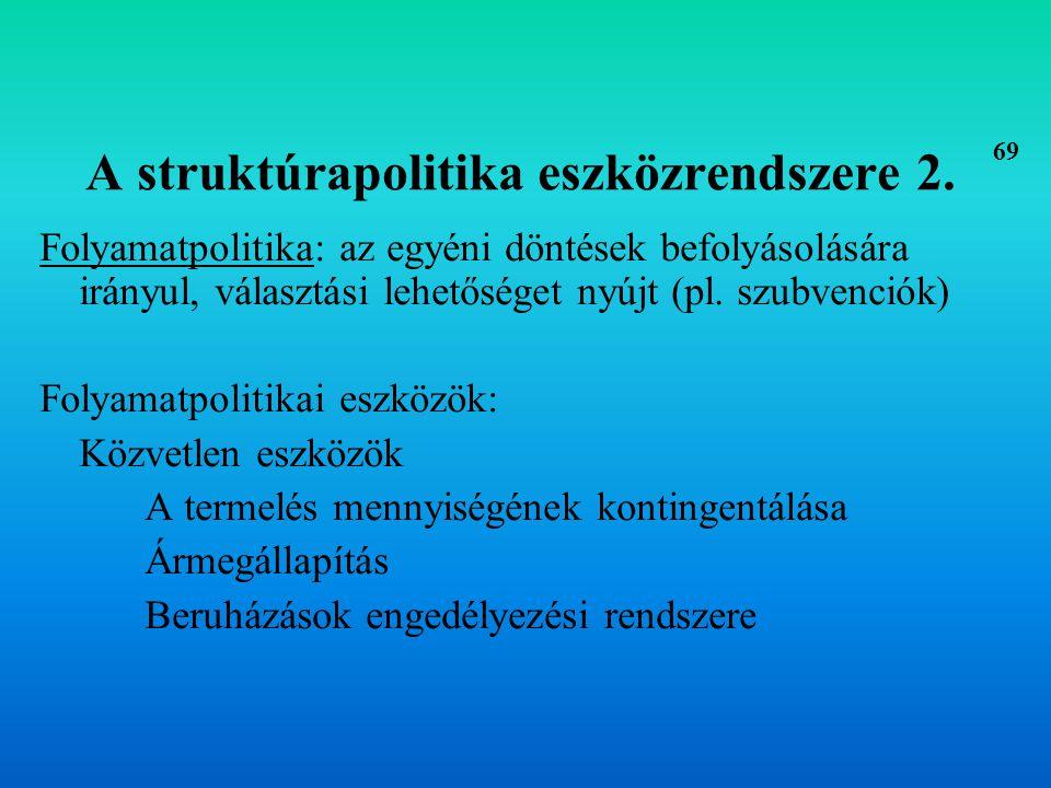A struktúrapolitika eszközrendszere 2.