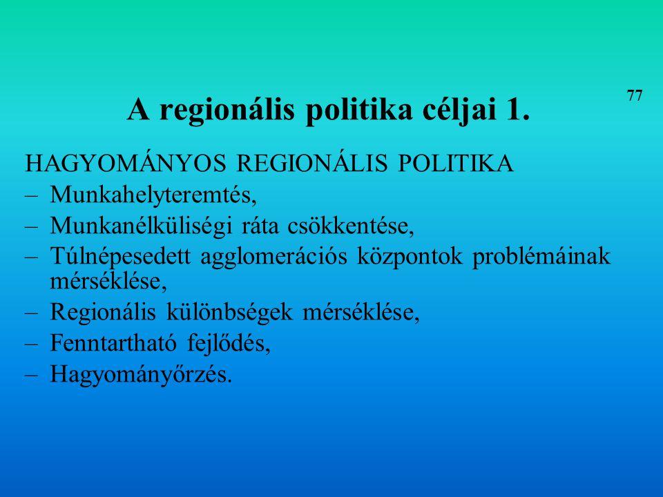 A regionális politika céljai 1.
