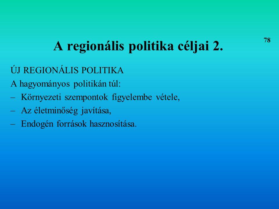 A regionális politika céljai 2.
