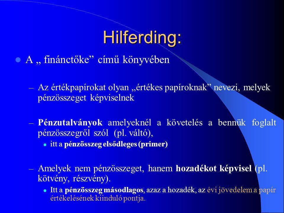 """Hilferding: A """" finánctőke című könyvében"""