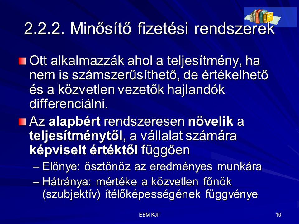 2.2.2. Minősítő fizetési rendszerek
