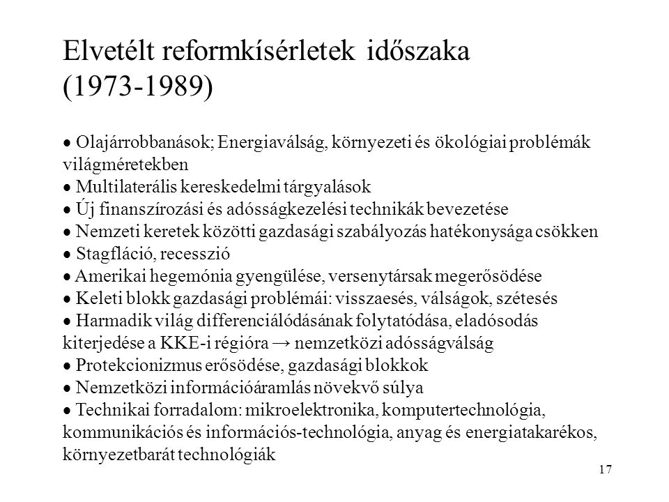 Elvetélt reformkísérletek időszaka (1973-1989)