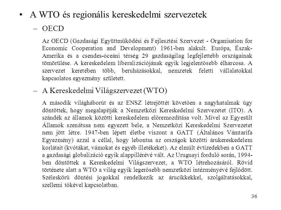 A WTO és regionális kereskedelmi szervezetek