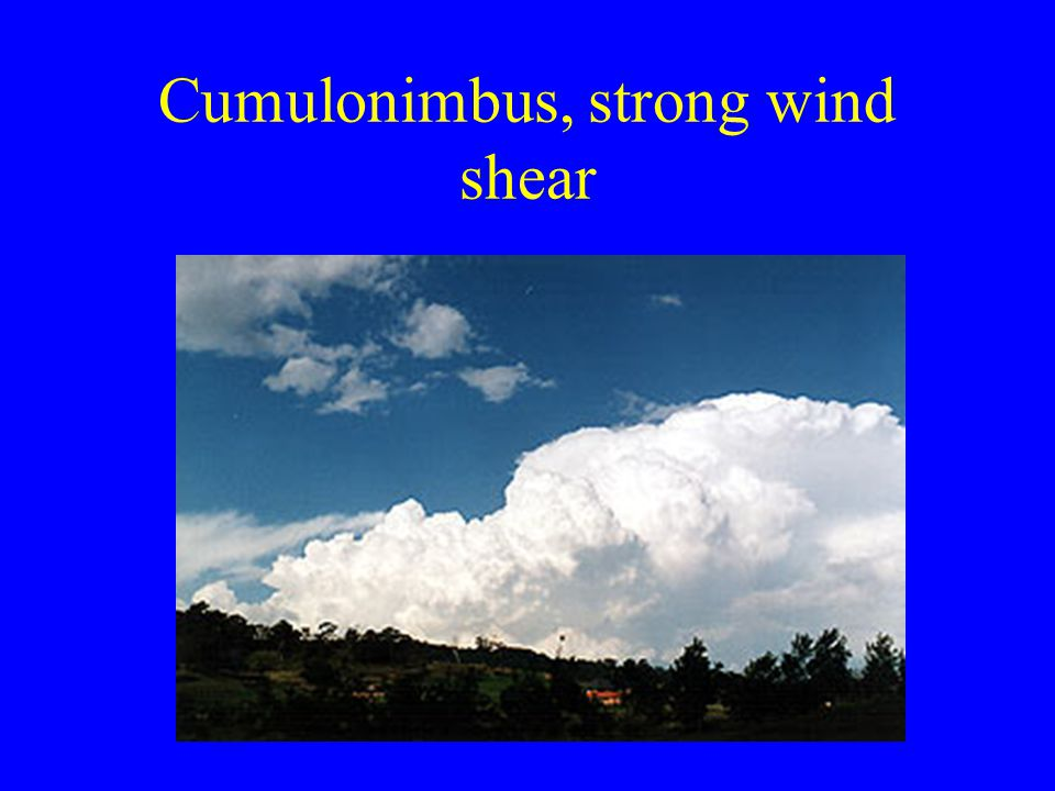 Cumulonimbus, strong wind shear
