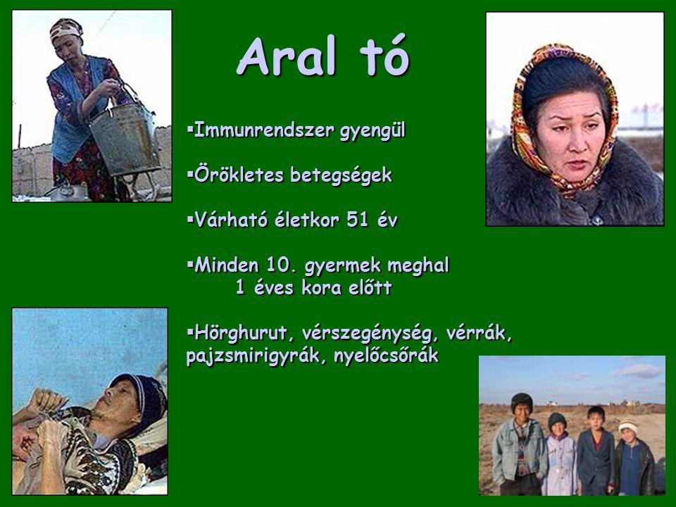 Aral tó Immunrendszer gyengül Örökletes betegségek