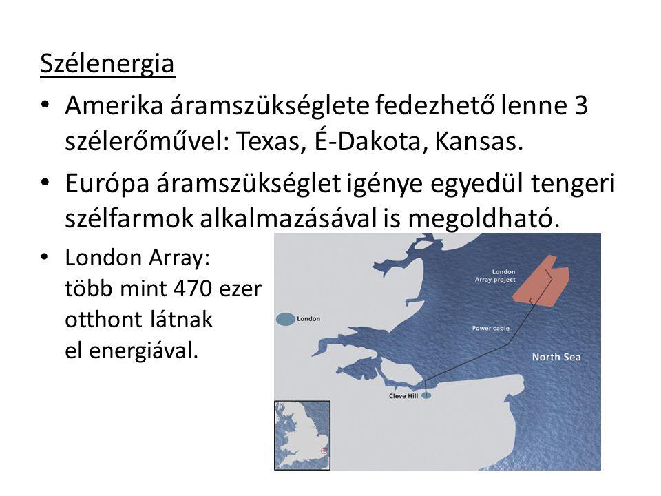 Szélenergia Amerika áramszükséglete fedezhető lenne 3 szélerőművel: Texas, É-Dakota, Kansas.