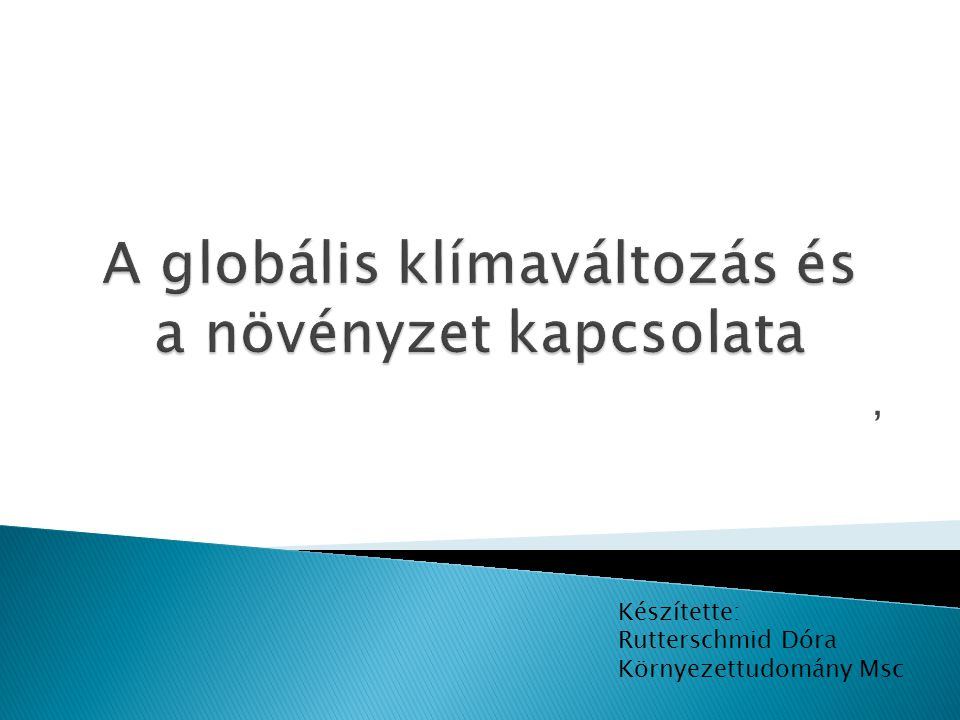 A globális klímaváltozás és a növényzet kapcsolata