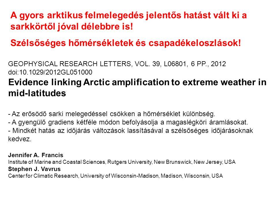 Szélsőséges hőmérsékletek és csapadékeloszlások!