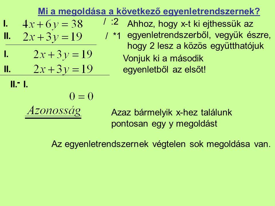Mi a megoldása a következő egyenletrendszernek