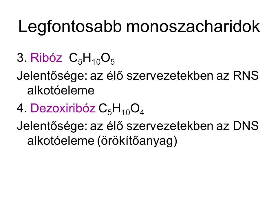 Legfontosabb monoszacharidok