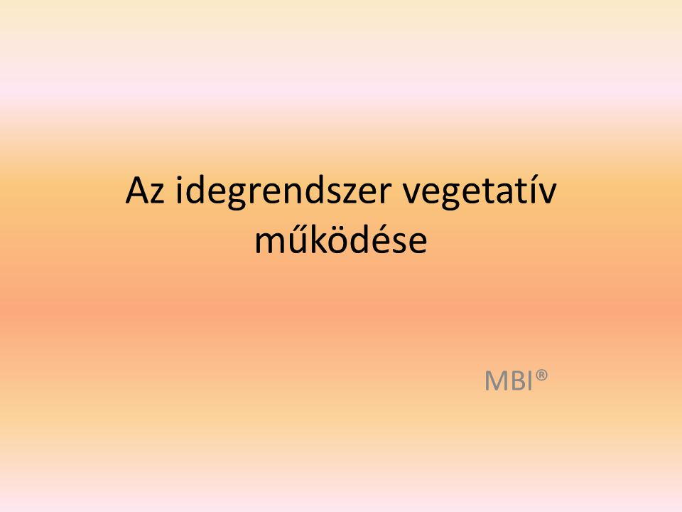Az idegrendszer vegetatív működése
