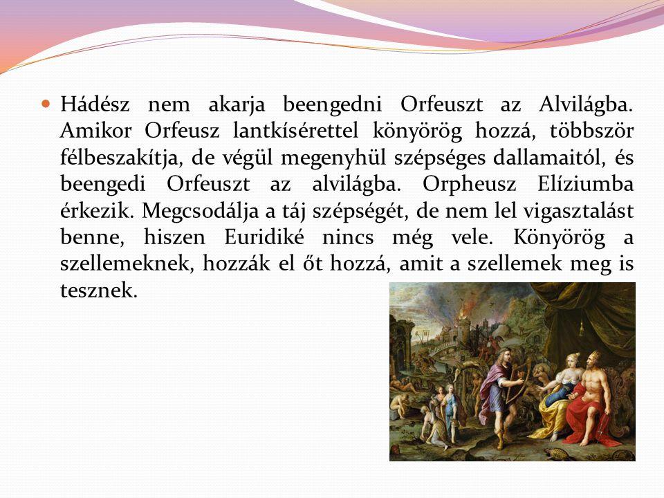 Hádész nem akarja beengedni Orfeuszt az Alvilágba