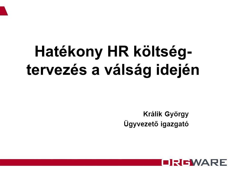 Hatékony HR költség-tervezés a válság idején
