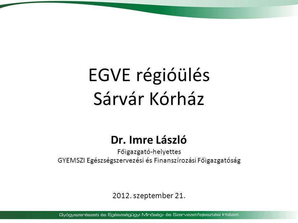 EGVE régióülés Sárvár Kórház Dr