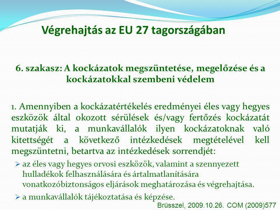 Végrehajtás az EU 27 tagországában
