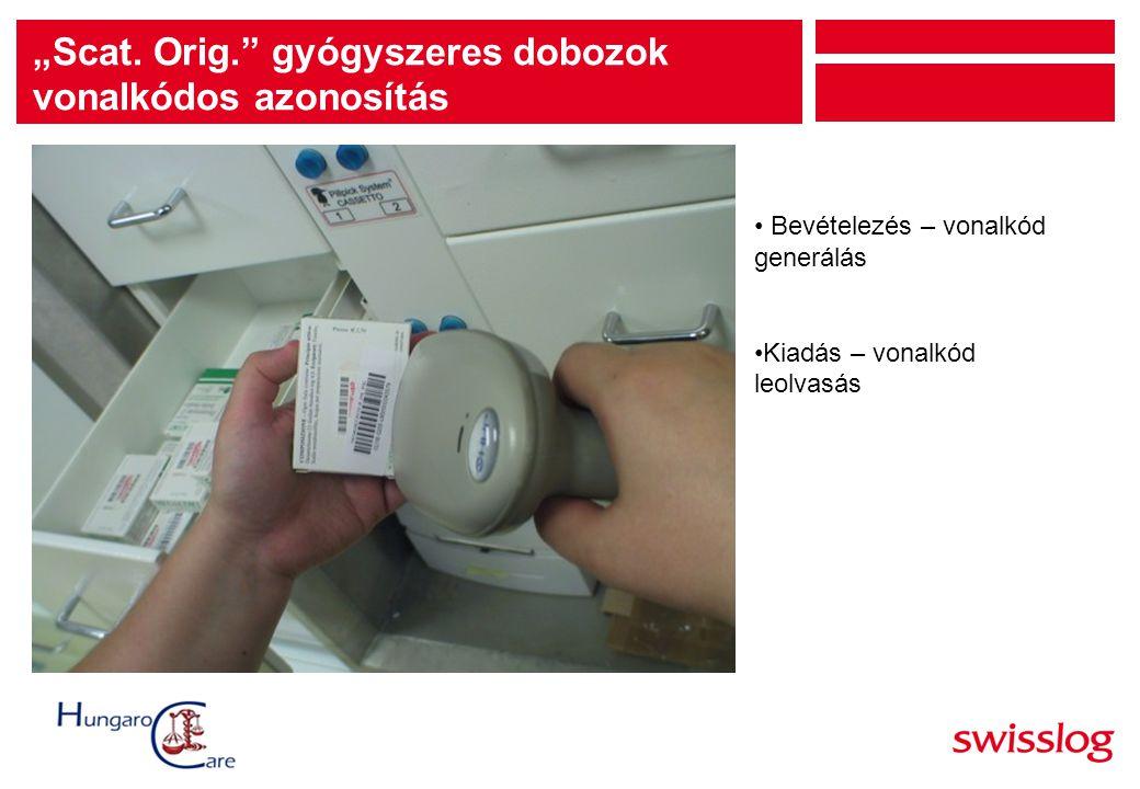 """""""Scat. Orig. gyógyszeres dobozok vonalkódos azonosítás"""