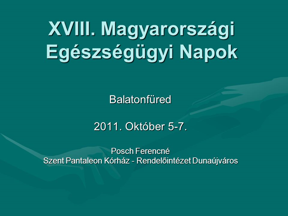 XVIII. Magyarországi Egészségügyi Napok