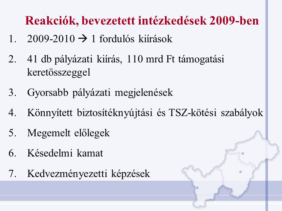 Reakciók, bevezetett intézkedések 2009-ben