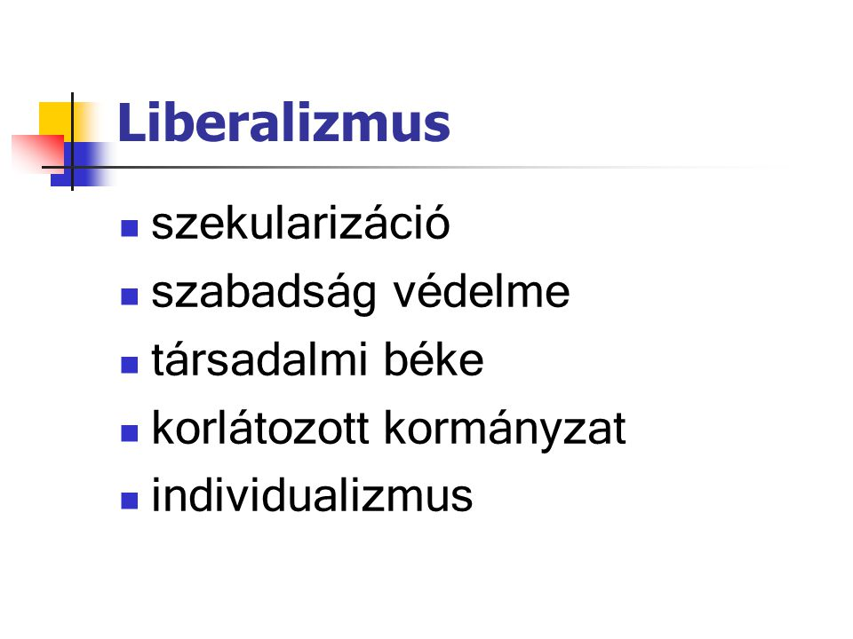 Liberalizmus szekularizáció szabadság védelme társadalmi béke
