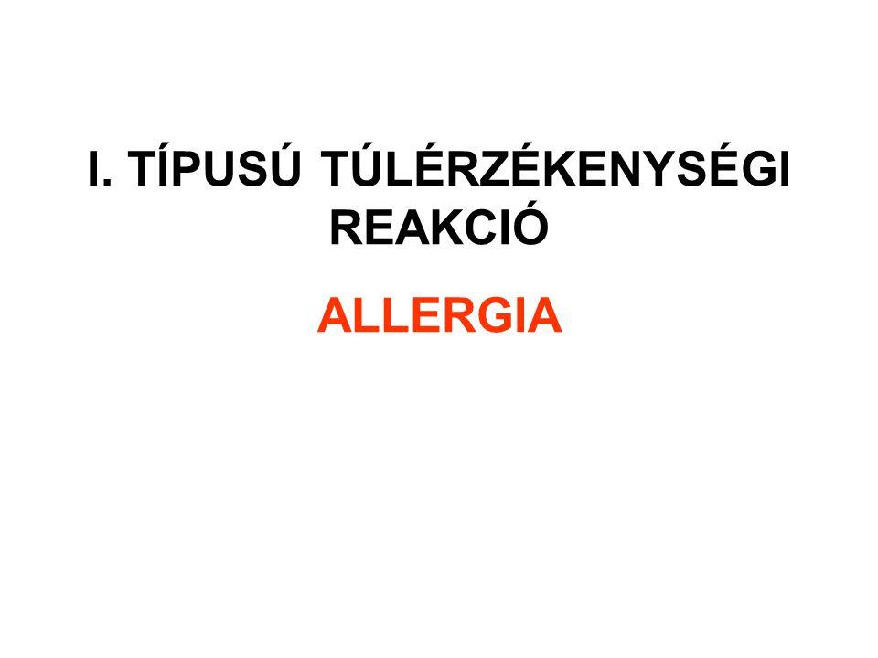 I. TÍPUSÚ TÚLÉRZÉKENYSÉGI REAKCIÓ