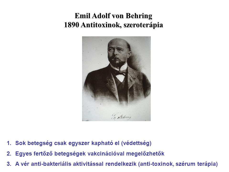 1890 Antitoxinok, szeroterápia