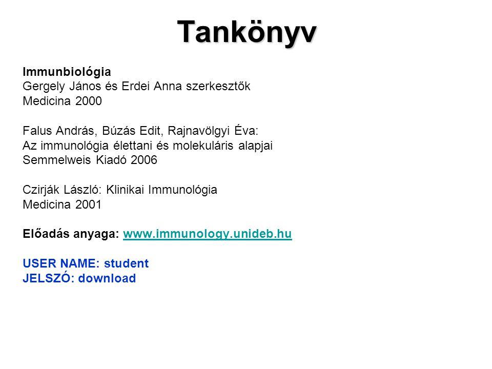 Tankönyv Immunbiológia Gergely János és Erdei Anna szerkesztők