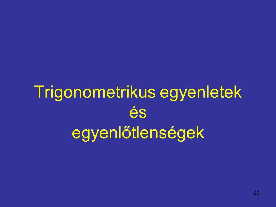 Trigonometrikus egyenletek és egyenlőtlenségek