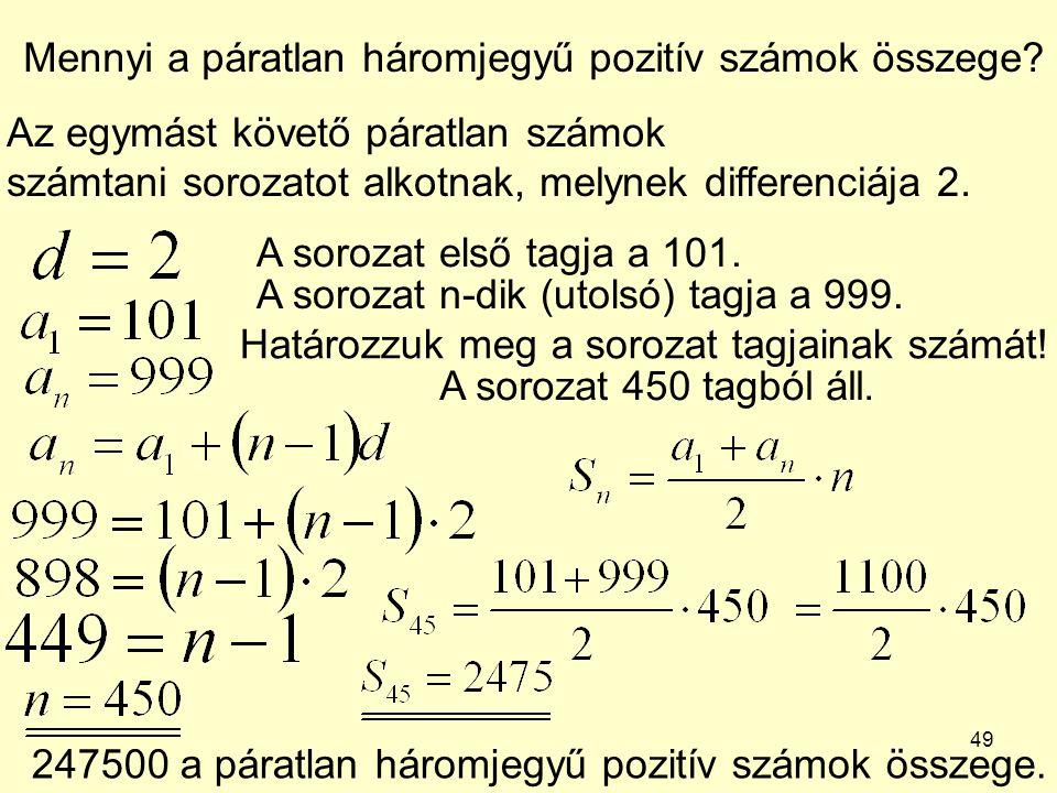 Mennyi a páratlan háromjegyű pozitív számok összege