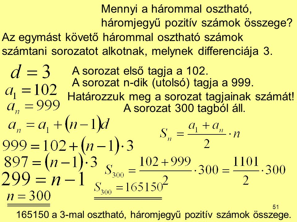 Mennyi a hárommal osztható, háromjegyű pozitív számok összege