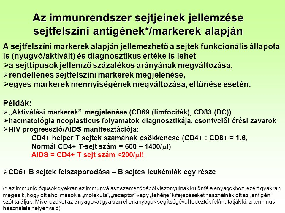 Az immunrendszer sejtjeinek jellemzése sejtfelszíni antigének