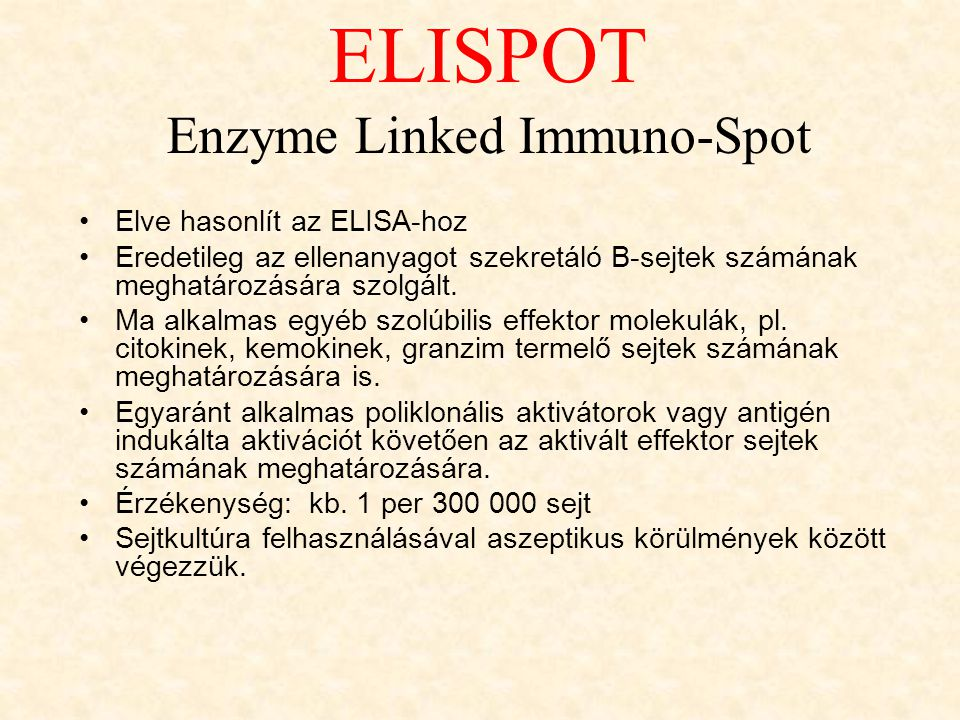 Enzyme Linked Immuno-Spot