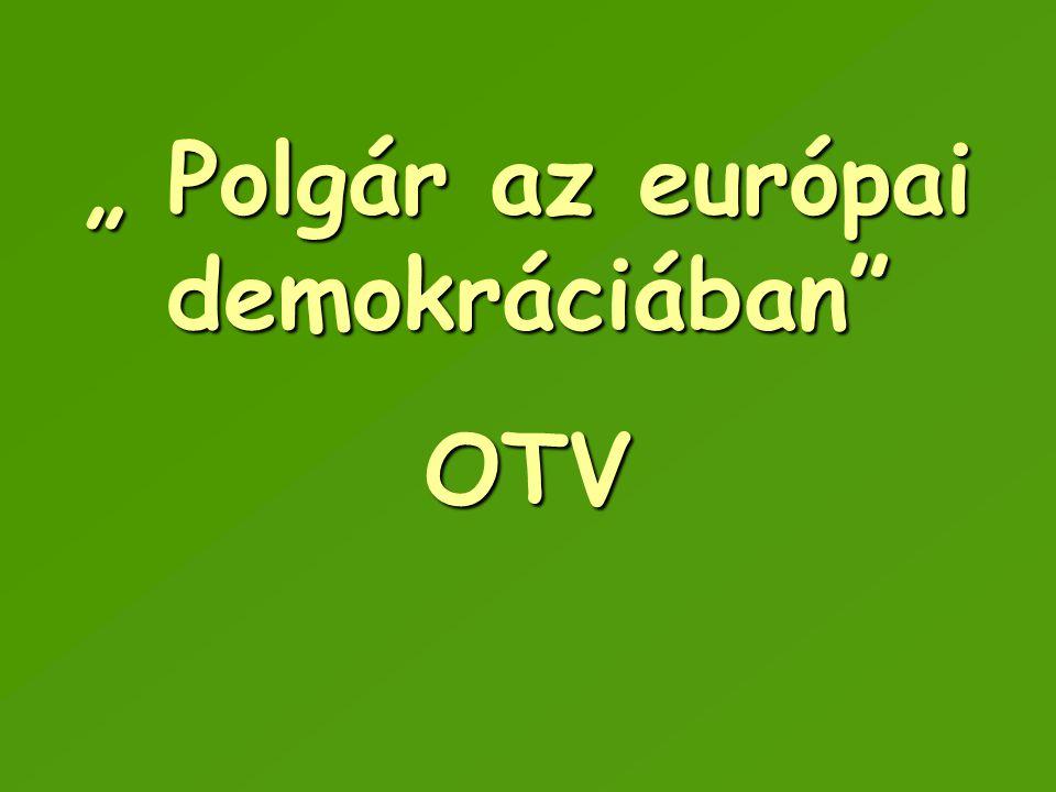 """"""" Polgár az európai demokráciában"""