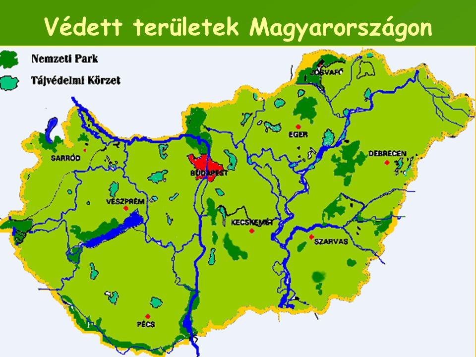 Védett területek Magyarországon