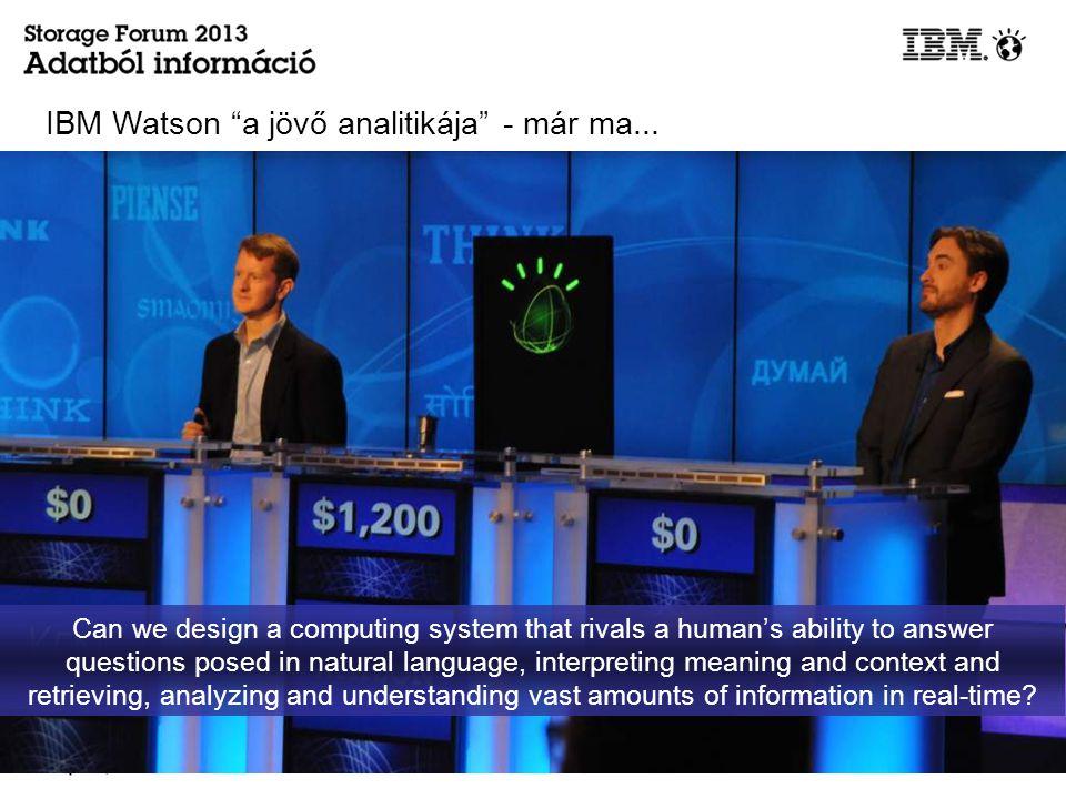 IBM Watson a jövő analitikája - már ma...