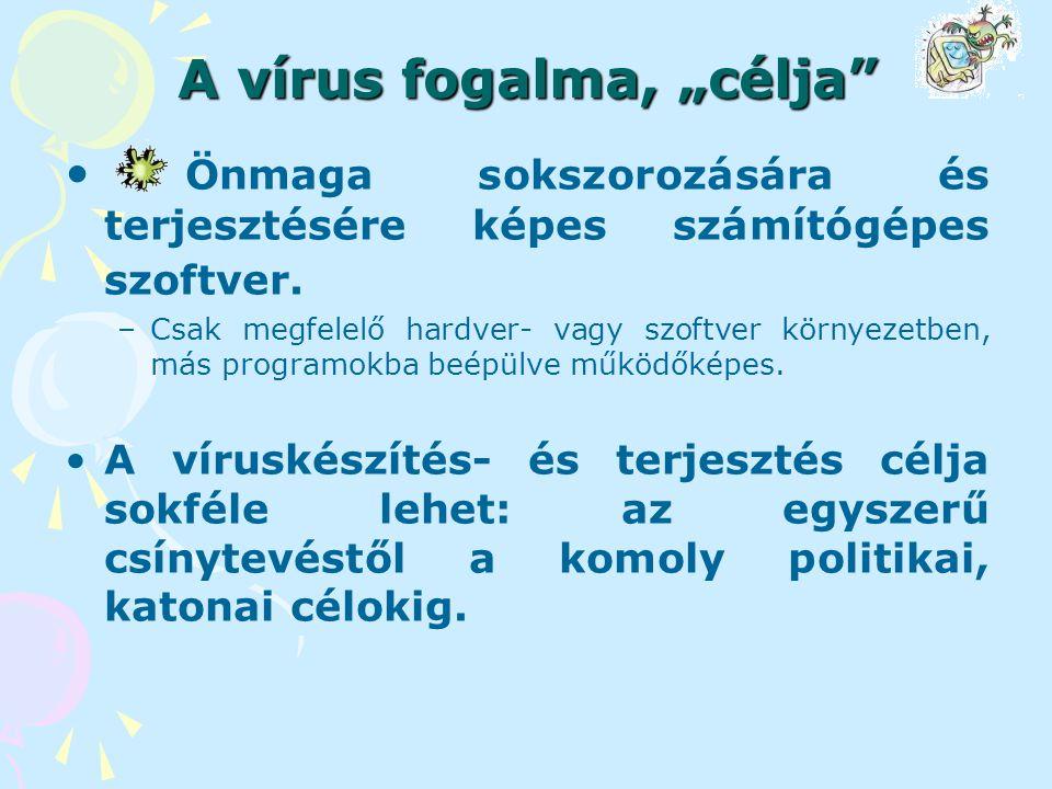 """A vírus fogalma, """"célja"""